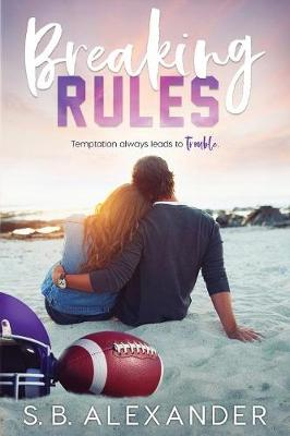 Breaking Rules (Paperback)