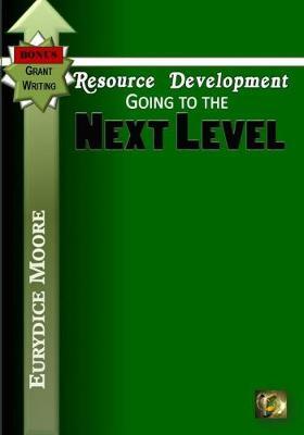 Resource Development: Bonus Grant Writing (Paperback)