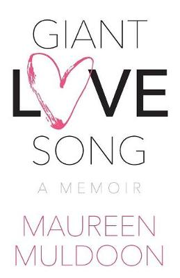 Giant Love Song: A Memoir (Paperback)