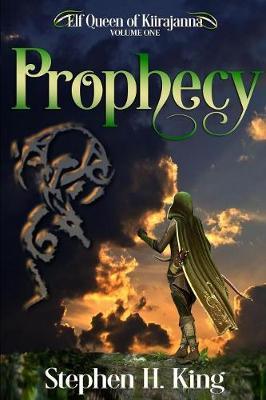 Prophecy - Elf Queen of Kiirajanna 1 (Paperback)