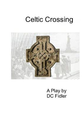 Celtic Crossing (Paperback)