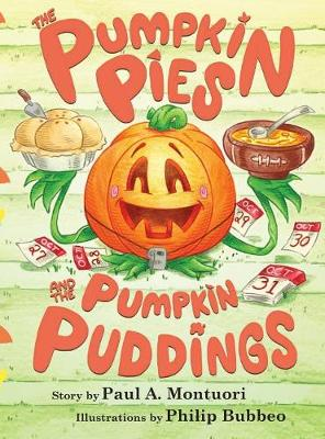 The Pumpkin Pies and the Pumpkin Puddings (Hardback)