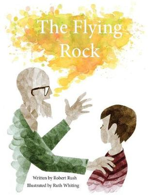 The Flying Rock (Hardback)
