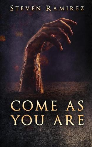 Come as You Are: A Short Novel and Nine Stories (Paperback)