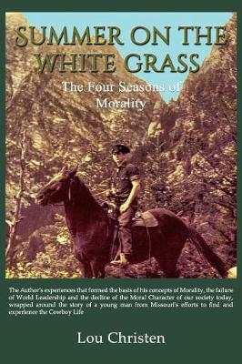 Summer on the White Grass: The Four Seasons of Morality (Paperback)
