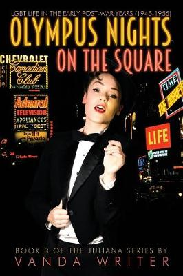 Olympus Nights on the Square: Book 2 of the Juliana Series - Juliana 3 (Paperback)