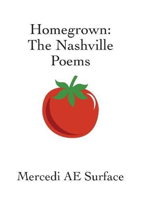 Homegrown: The Nashville Poems (Paperback)