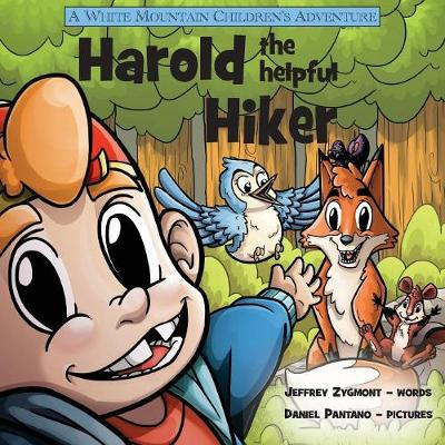 Harold the Helpful Hiker - White Mountain Children's Adventure (Paperback)