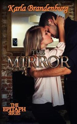 The Mirror - Epitaph 3 (Paperback)