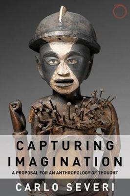 Capturing Imagination: A Proposal for an Anthropology of Thought (Paperback)