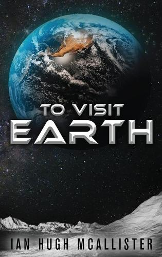 To Visit Earth (Hardback)