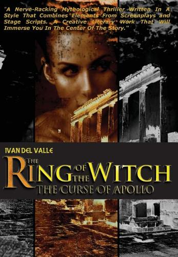 The Ring Of The Witch: The Curse Of Apollo (Hardback)