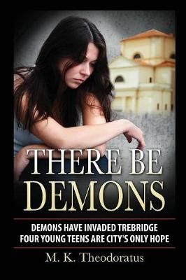 There Be Demons (Paperback)