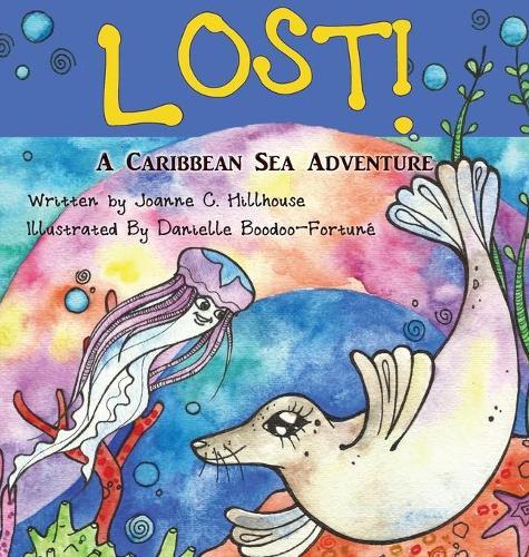 Lost! a Caribbean Sea Adventure (Hardback)