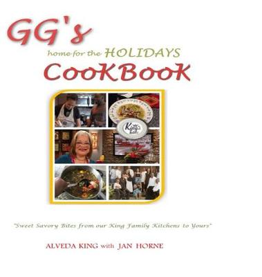 GG's Home for the Holidays Cookbook (Hardback)