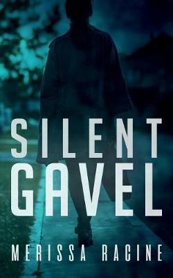 Silent Gavel - Crawford Mystery 1 (Paperback)