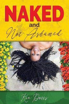 Naked and Not Ashamed (Paperback)