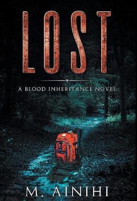 Lost: A Blood Inheritance Novel - Blood Inheritance Quartet 2 (Hardback)