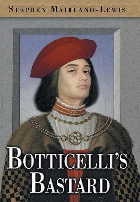 Botticelli's Bastard (Hardback)