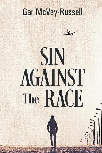 Sin Against the Race (Paperback)