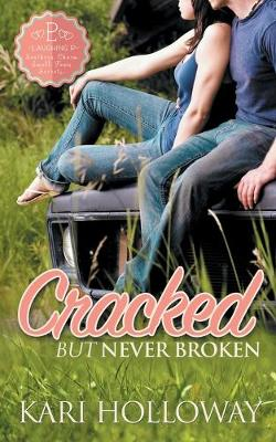 Cracked But Never Broken - Laughing P 1 (Paperback)