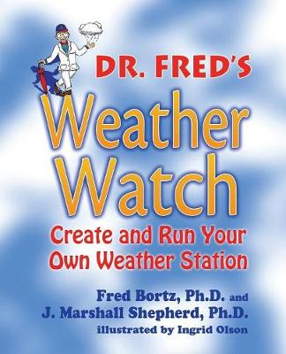 Dr. Fred's Weather Watch (Paperback)