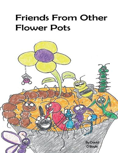 Friends From Other Flower Pots (Paperback)