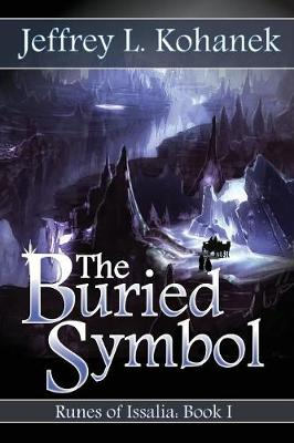 The Buried Symbol - Runes of Issalia 1 (Paperback)