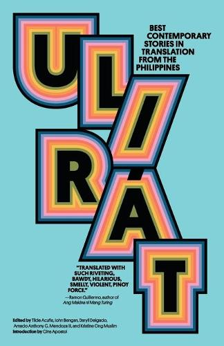 Ulirat: Best Contemporary Stories in Translation from the Philippines (Paperback)