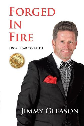 Forged in Fire: From Fear to Faith (Paperback)