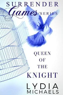 Queen of the Knight: Surrender Games - Surrender Games 2 (Paperback)