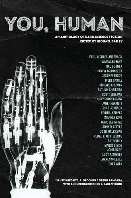 You, Human: An Anthology of Dark Science Fiction (Paperback)