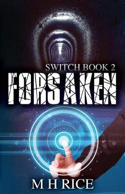 Forsaken: Book 2 in the Switch Series - Switch 2 (Paperback)