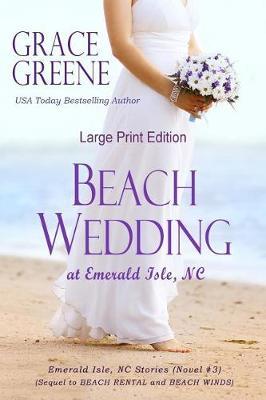 Beach Wedding (Large Print): At Emerald Isle, NC - Emerald Isle, NC Series (Large Print) 3 (Paperback)