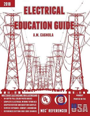 Electrical Education Guide: Electrical Wiring (Paperback)