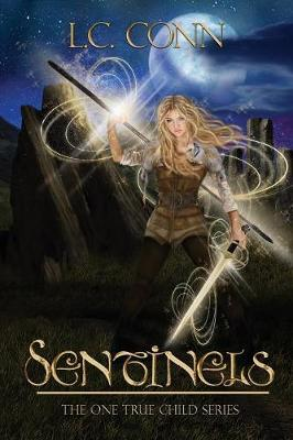 Sentinels - One True Child 1 (Paperback)