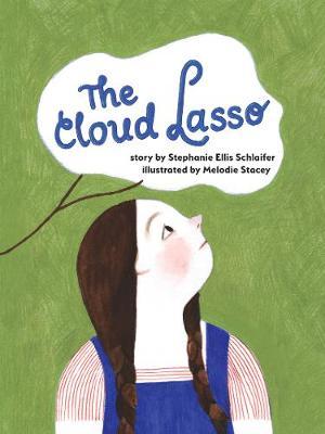 The Cloud Lasso (Hardback)
