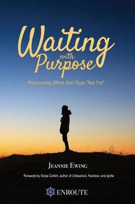 Waiting with Purpose (Paperback)