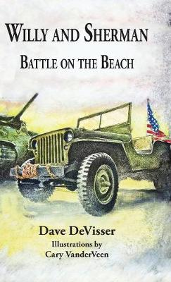 Willy and Sherman: Battle on the Beach - Willy and Sherman 1 (Hardback)