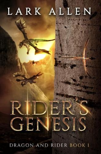 Rider's Genesis - Dragon and Rider 1 (Paperback)