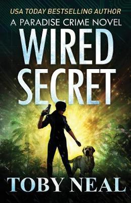 Wired Secret - Paradise Crime 7 (Paperback)