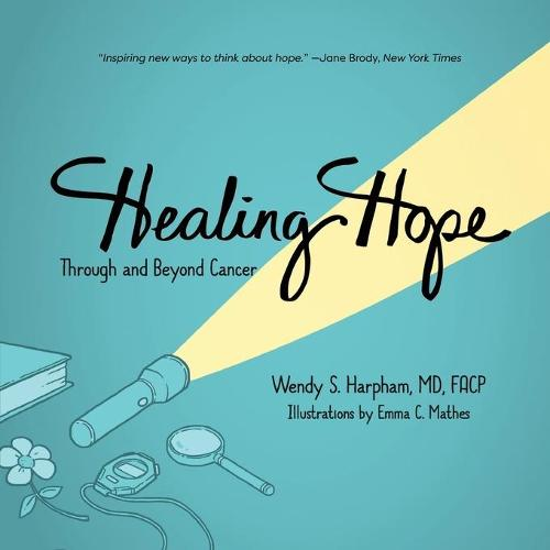 Healing Hope: Through and Beyond Cancer (Paperback)