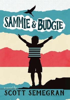 Sammie & Budgie (Hardback)