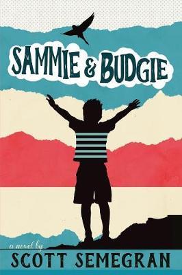 Sammie & Budgie (Paperback)
