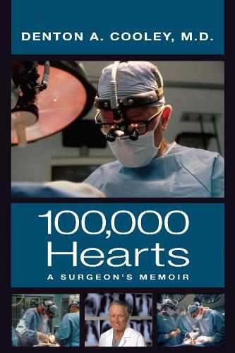 100,000 Hearts: A Surgeon's Memoir (Paperback)