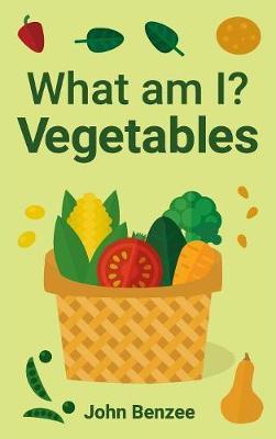 What Am I? Vegetables (Hardback)