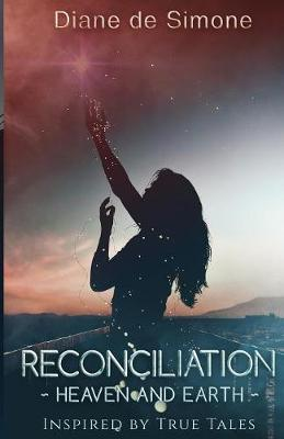 Reconciliation Heaven and Earth (Paperback)