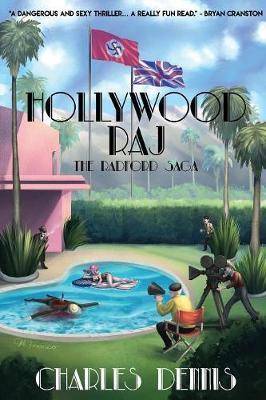 Hollywood Raj: The Radford Saga - Radford Saga 1 (Paperback)