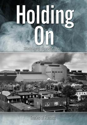 Holding On: Stories of Furnass - The Books of Furnass 5 (Hardback)