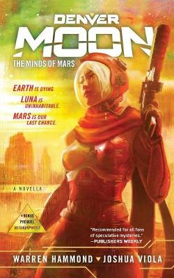Denver Moon: The Minds of Mars - Denver Moon (Paperback)